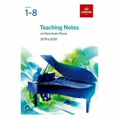 ABRSM Teaching Notes on Piano Exam Pieces 2019 and 2020