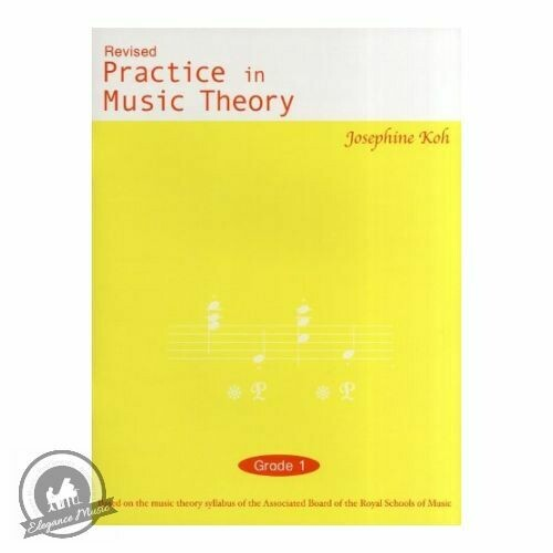 Koh - Practice in Music Theory - Grade 1 (3rd Edition)
