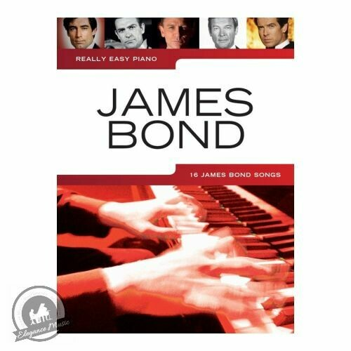 Really Easy Piano: James Bond (16 Classic Theme Songs)