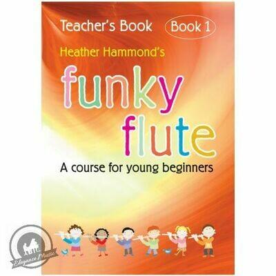 Funky Flute Book 1 - Teacher Book