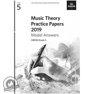 ABRSM Music Theory Practice Papers 2019 Model Answers: Grade 5