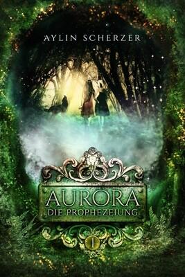 AURORA – Die Prophezeiung