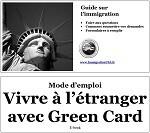 Vivre à l'étranger avec une Green Card