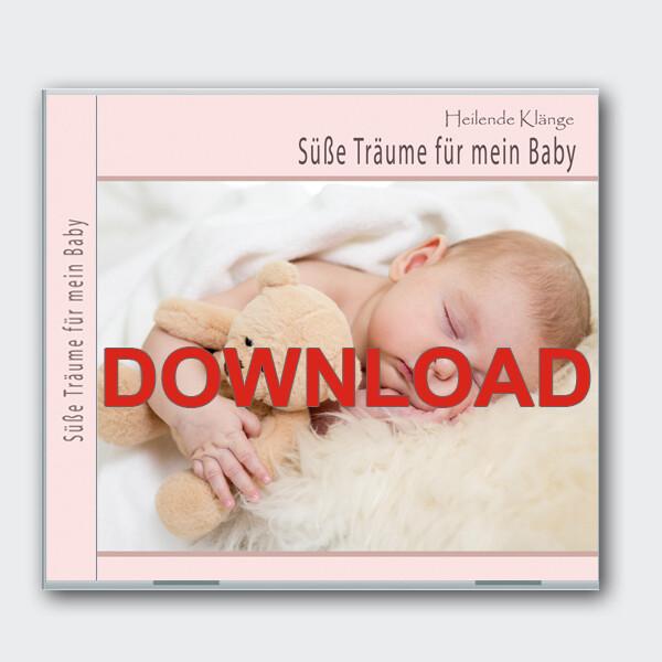 Süsse Träume für mein Baby [Download]