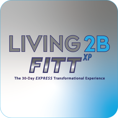 LIVING 2B FITT - 30 Day Transformation