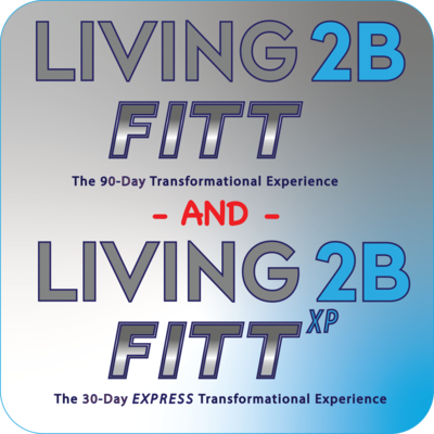 LIVING 2B FITT 90/30 Complete Transformation