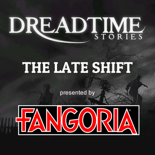 "Dreadtime Stories: ""The Late Shift"" 00087"