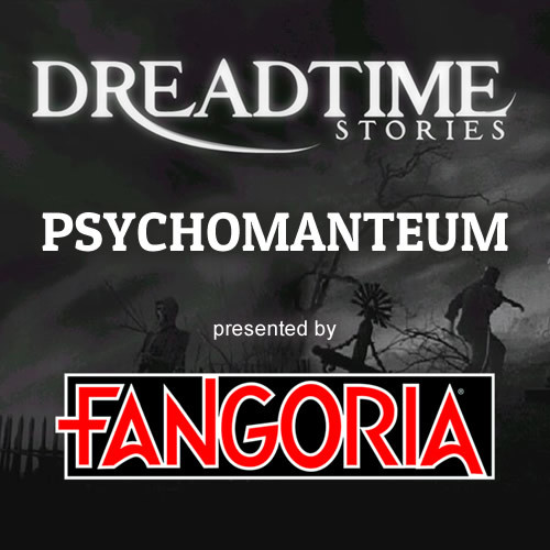 "Dreadtime Stories: ""Psychomanteum"" 00099"