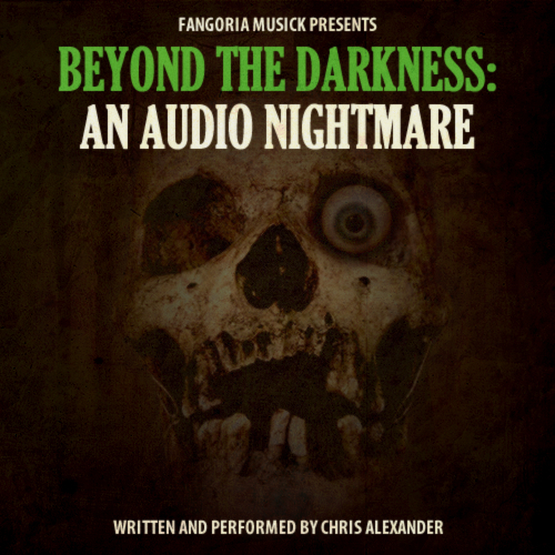 Fangoria Musick Presents: Beyond the Darkness: An Audio Nightmare 00113