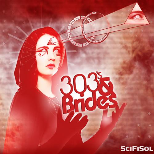 Fangoria Musick Presents: SciFiSol: 303'sandBRIDES 00117