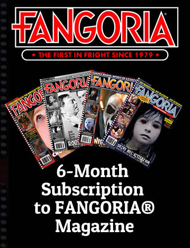 6-Month Subscription to FANGORIA® Magazine 00001