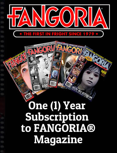 One (1) Year Subscription to FANGORIA® Magazine 00000