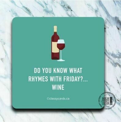 Rhymes With Friday Coaster By High Cotton