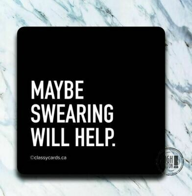 Maybe Swearing Coaster By High Cotton