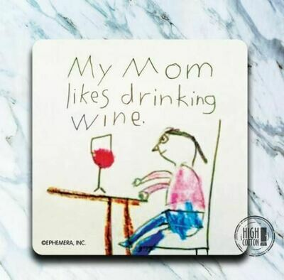 Mommy Wine Coaster By High Cotton