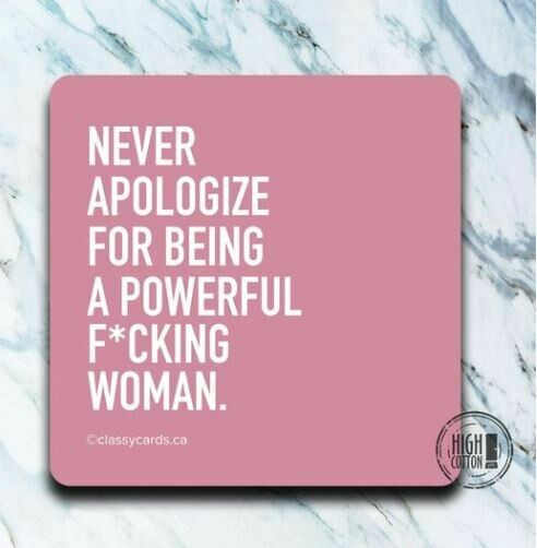 Never Apologize Coaster By High Cotton