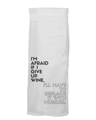 I'm Afraid.....Hang Tight Towel by Twisted Wares