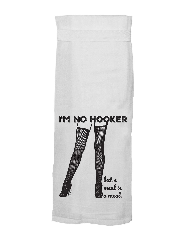I'm No Hooker Hang Tight Towel by Twisted Wares