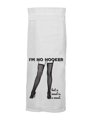 I'm No Hooker Kitchen Towel by Twisted Wares