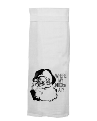 Where My Hos At Towel By Twisted Wares