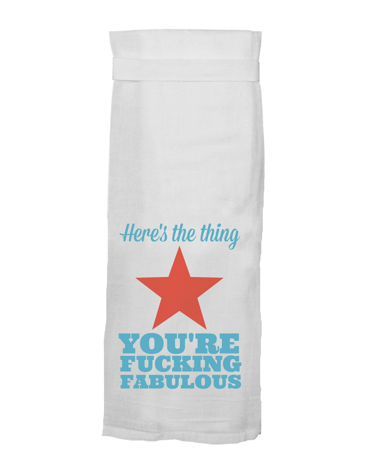 Here's The Thing Hang Tight Towel by Twisted Wares