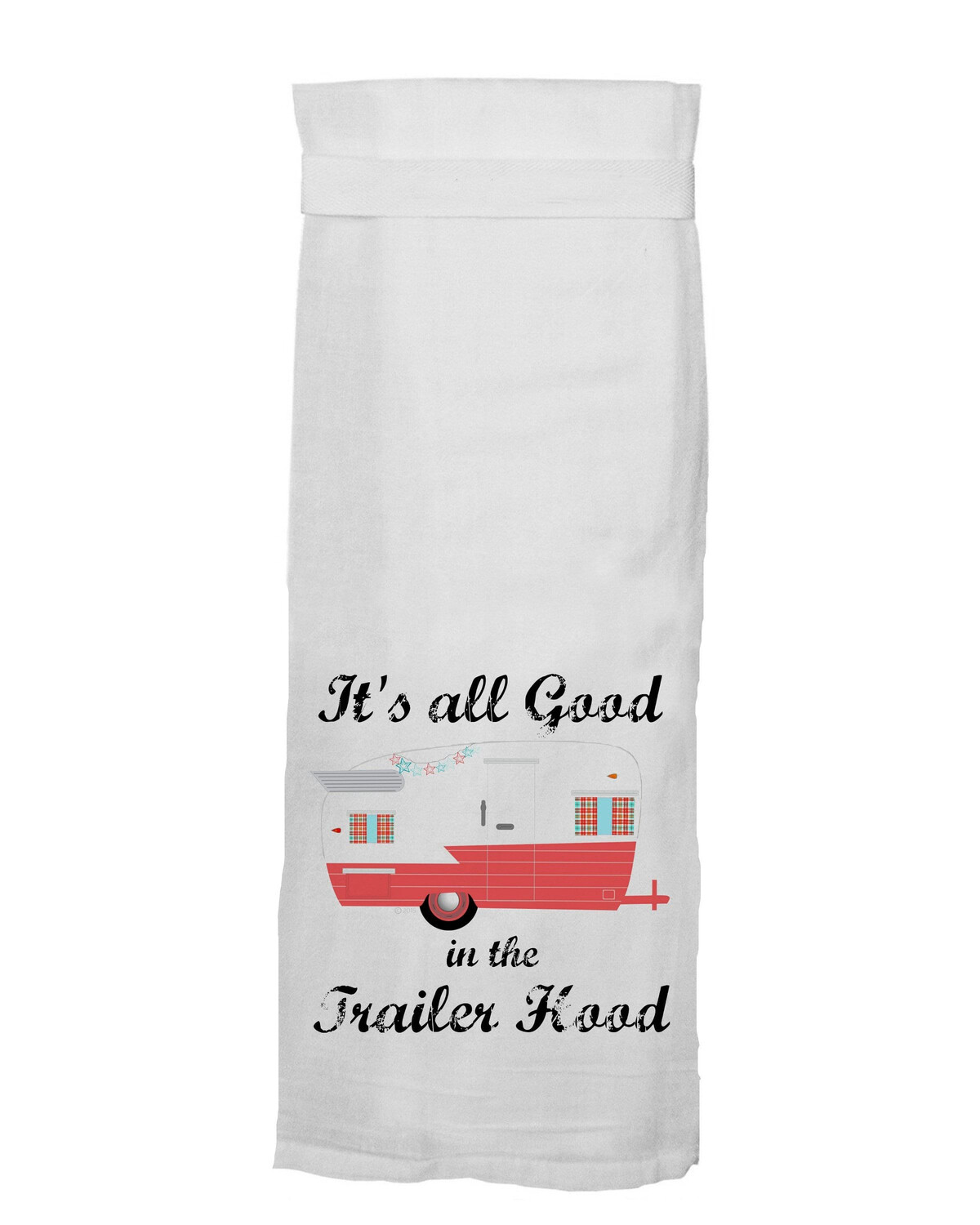 All's Good Red Trailer Hang Tight Towel by Twisted Wares
