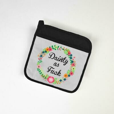 Dainty AF Potholder By Twisted Wares