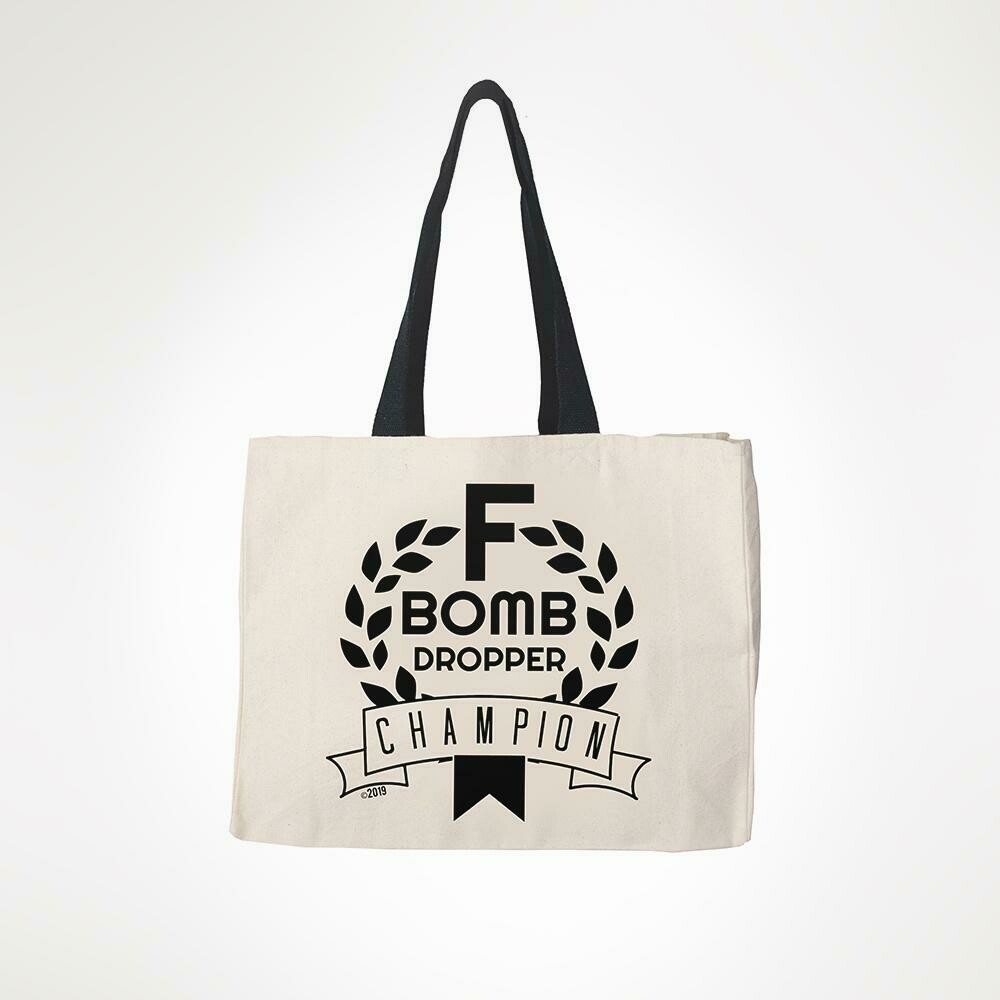 F Bomb Champion Tote By Twisted Wares