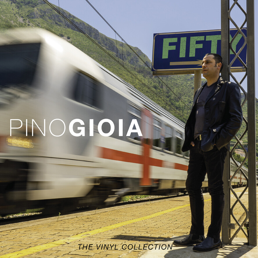 Pino Gioia - FIFTY - The vinyl collection - LP 33 rpm + Download Card - Limited Edition