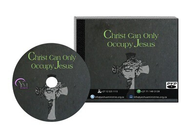 Christ Can Only Occupy Jesus
