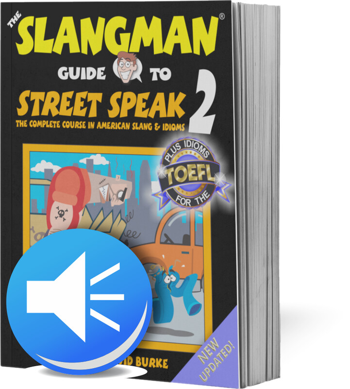 STREET SPEAK 2 (*MP3 ONLY* - Popular American Idioms & Slang)