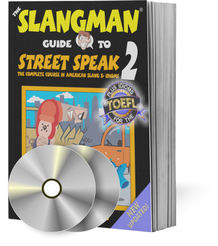 STREET SPEAK 2 (2-CD SET ONLY - Popular American Idioms & Slang)