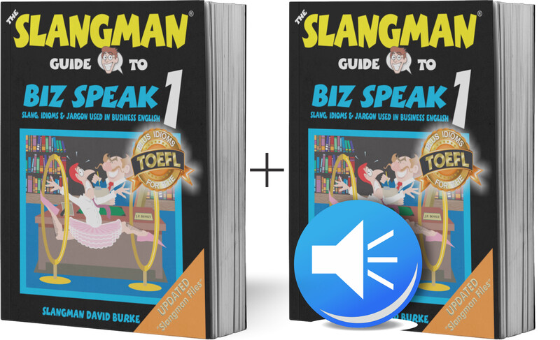 BIZ SPEAK 1 (*Student Bundle* - Business Workplace Idioms & Slang)
