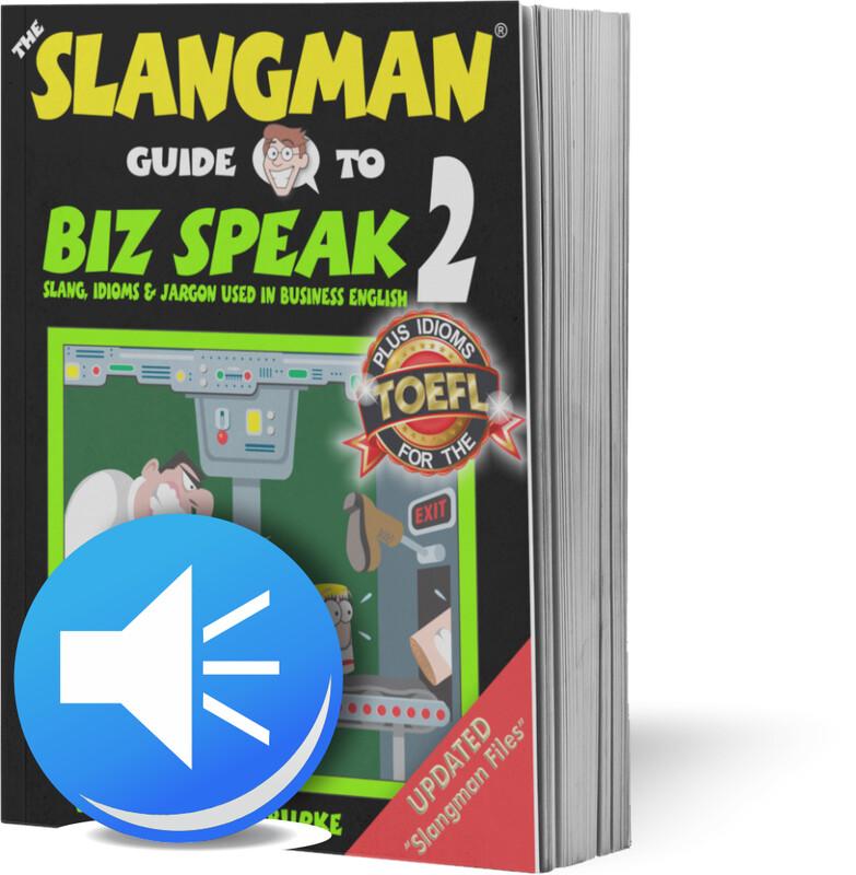 BIZ SPEAK 2 (*MP3 ONLY* - Business Workplace Idioms & Slang)