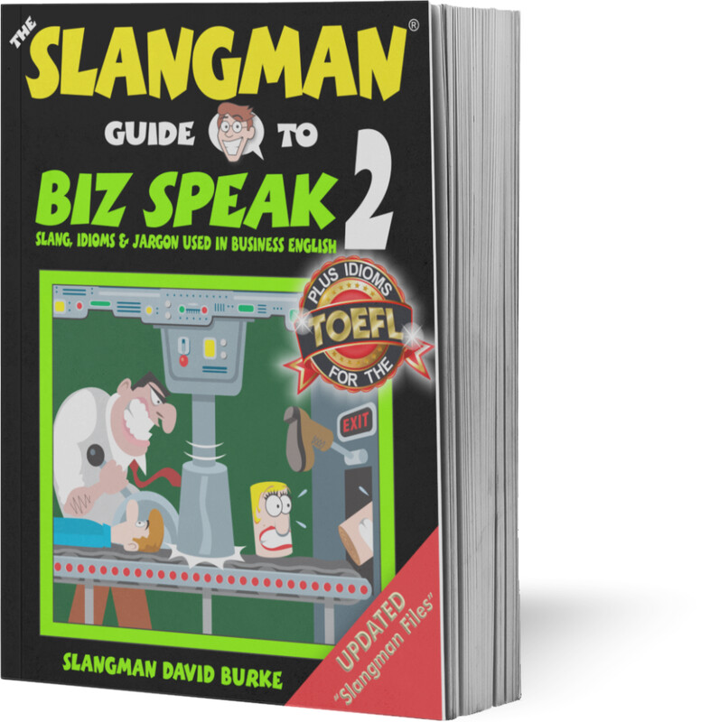 BIZ SPEAK 2 (*TEXTBOOK ONLY* - Business Workplace Idioms & Slang)