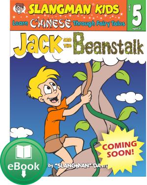 (LEVEL 5 - eBook) JACK & BEANSTALK - English to Chinese