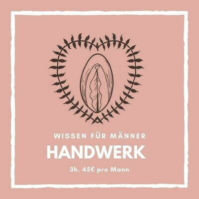 ONLINE Handwerkerkurs: Berührungsvielfalt an der Frau.