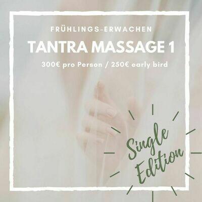 Tantra Massage 1: NUR FÜR EINZELPERSONEN // SINGLES