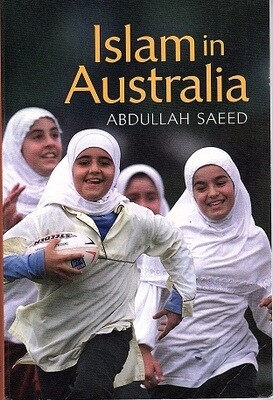 Islam in Australia by Abdullah Saeed