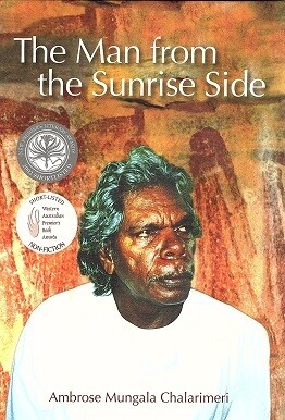 Man from the Sunrise Side by Ambrose Mungala Chalarimeri