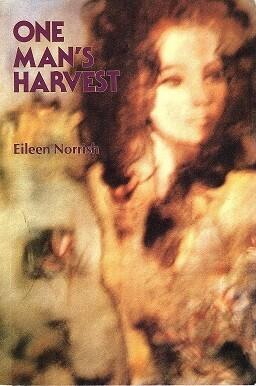 One Man's Harvest by Eileen Norrish