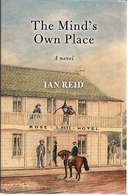 Mind's Own Place: A Novel by Ian Reid