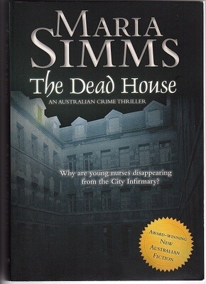 The Dead House by Maria Simms