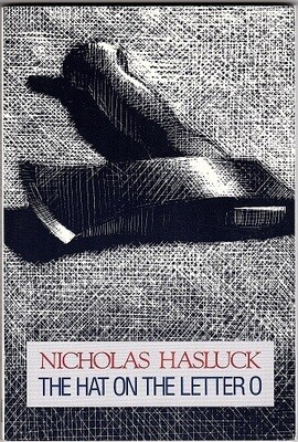 The Hat on the Letter O by Nicholas Hasluck