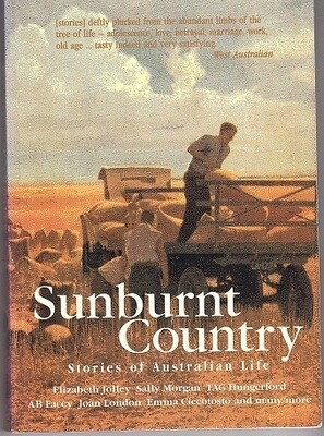 Sunburnt Country: Stories of Australian Life by Edited by Brian R Coffey