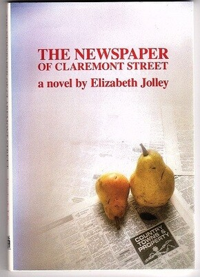 The Newspaper of Claremont Street by Elizabeth Jolley