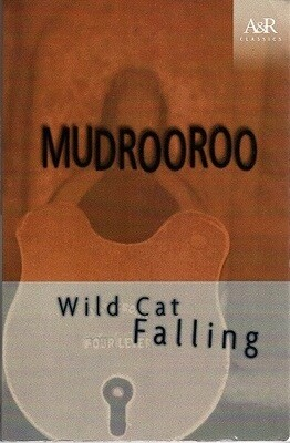 Wild Cat Falling (Angus & Robertson Classics) by Mudrooroo
