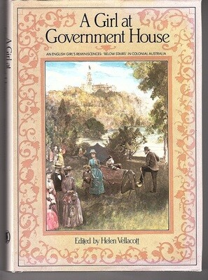 A Girl at Government House: An English Girl's Reminiscences: