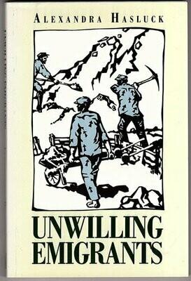 Unwilling Emigrants by Alexandra Hasluck