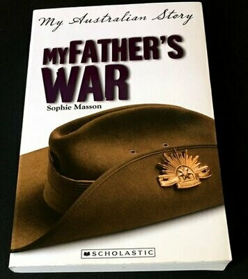 My Father's War: My Australian Story by Sophie Masson